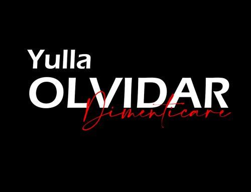 """""""Olvidar. Dimenticare"""" di Yulla – Recensione"""